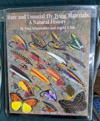Rare and Unusual Fly Tying Materials: A Natural History VOL.2